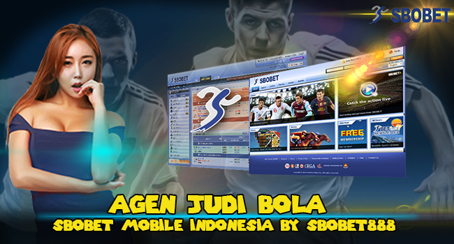 AGEN-JUDI-BOLA-SBOBET-MOBILE-INDONESIA-BY-SBOBET888